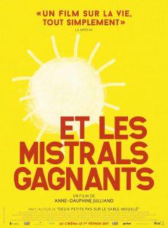 Affiche du film Et Les Mistrals Gagnants