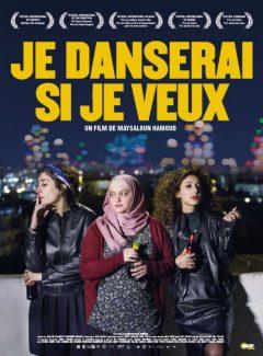 Affiche du film Je Danserai Si Je Veux