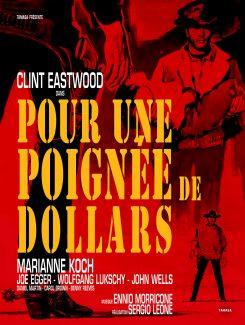 Affiche du film Pour Une Poignee De Dollars